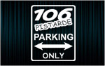 106 PISTARDE Parking only